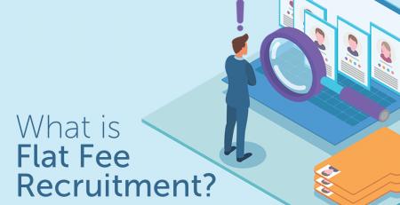 What is Flat Fee Recruitment?